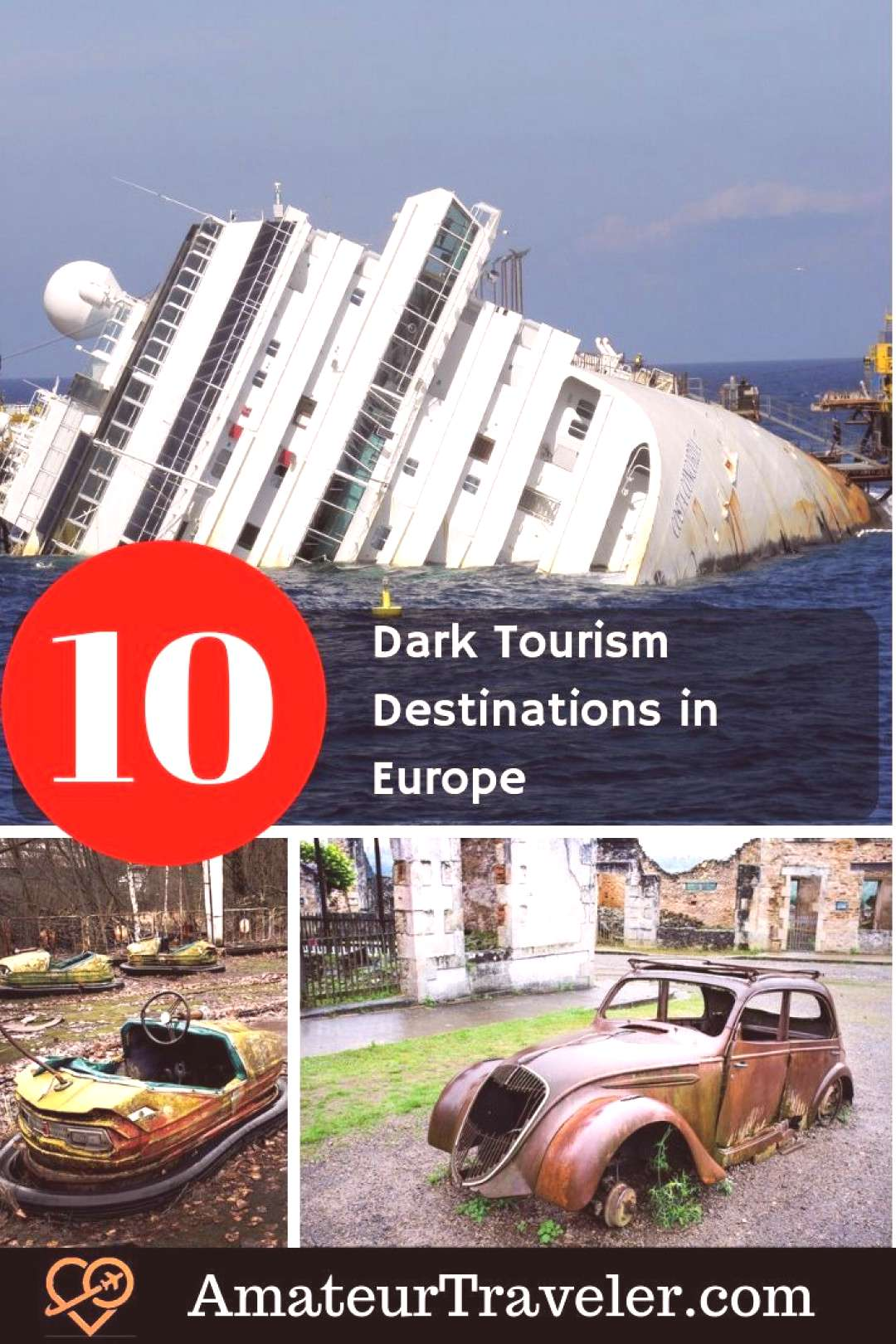 10 Dark Tourism Destinations in Europe 10 Dark Tourism Destinations in Europe