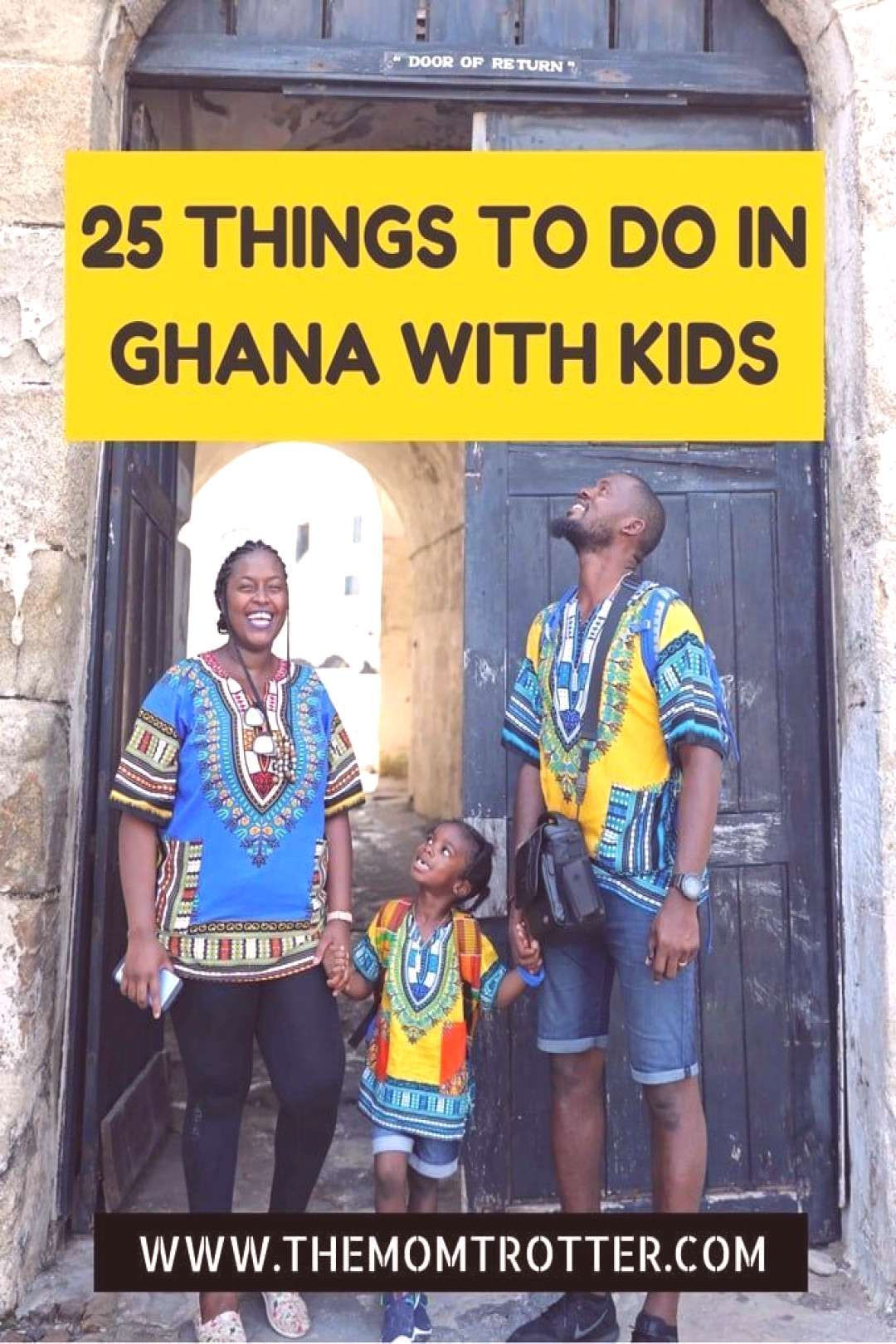 25 Things To Do In Ghana With Kids   The MOM Trotter 25 Things To Do In Ghana With Kids. You and yo