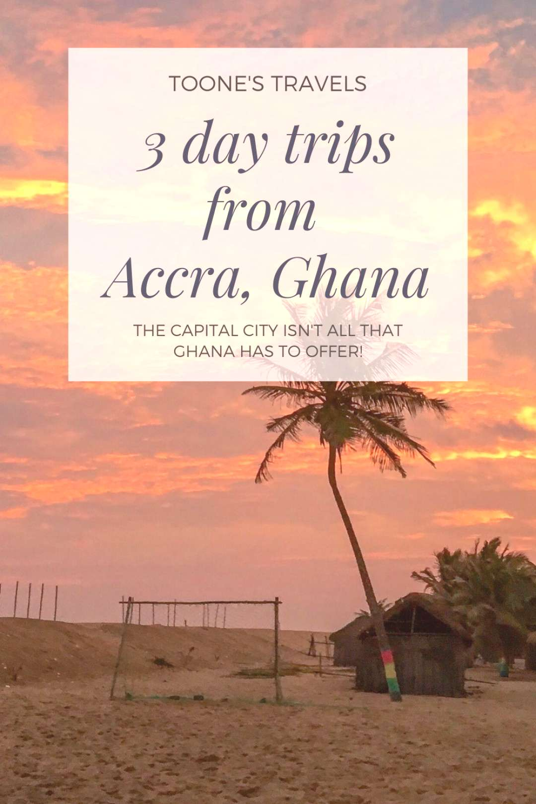 3 must-do day trips from Accra, Ghana Whether its relaxing on the beach or climbing amongst the tr
