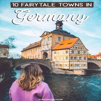 10 Charming & Best Towns in Germany to Visit Fairytale towns in Germany | Storybook towns in German