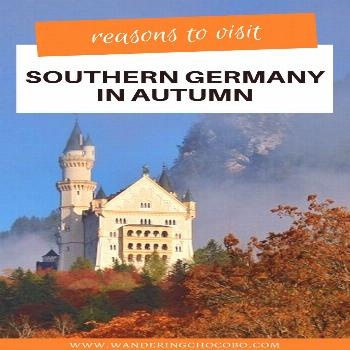 11 Reasons Why Southern Germany is the Best Autumn Holiday Destination 11 Reasons Why Southern Germ