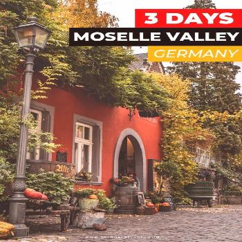 3-Day Moselle Valley Itinerary Are you looking for fairy tale castles surrounded by beautiful viney