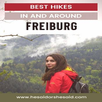Best Hikes in Freiburg Freiburg has so many beautiful hiking trails that you can take right from th