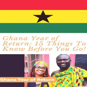 Ghana Travel Vacation Tips Ghana year of return: 15 things to know before you go to Ghana, a comple