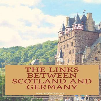 The Links Between Scotland and Germany   Highland Titles Scotland and Germany share strong links, b