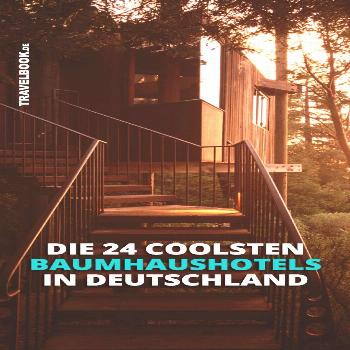 These are the 24 most beautiful tree house hotels in Germany -  The 24 most beautiful tree house ho