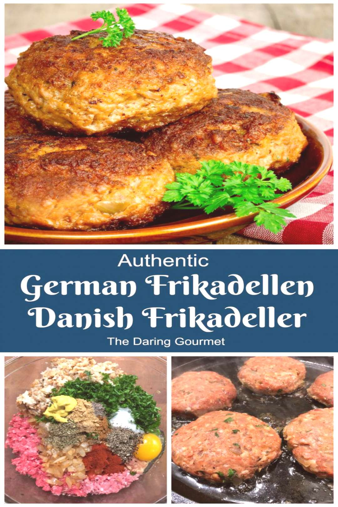 Authentic German Frikadellen / Danish Frikadeller