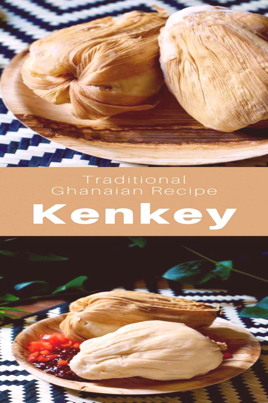 Ghana Kenkey Kenkey is a traditional Ghanaian dish made from fermented white corn consumed by Ga p