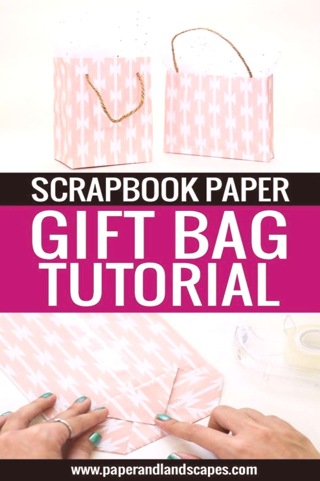 Scrapbook Paper Gift Bag Tutorial - Paper and Landscapes - Make all your gifts look unique and pret