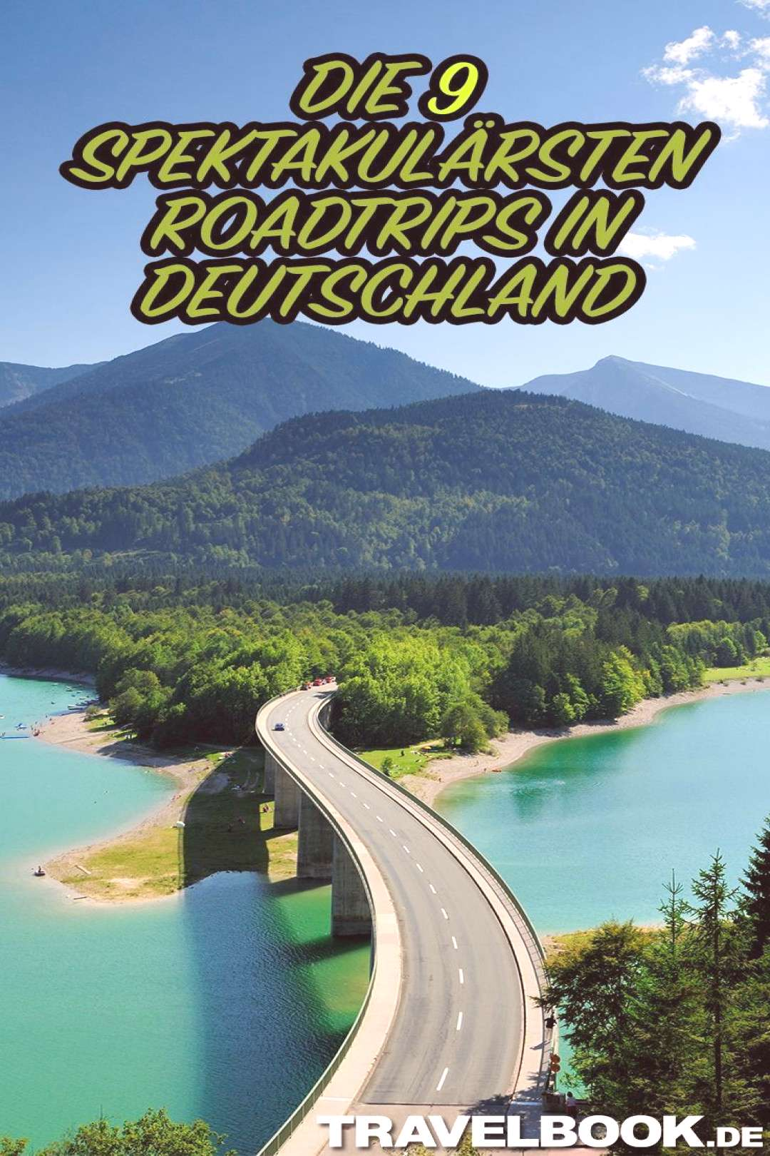 The 9 most spectacular road trips in Germany The 9 most spectacular road trips in Germany
